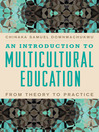 An Introduction to Multicultural Education (eBook): From Theory to Practice