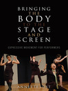 Bringing the Body to the Stage and Screen (eBook): Expressive Movement for Performers