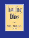Instilling Ethics (eBook)