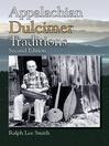 Appalachian Dulcimer Traditions (eBook)