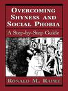 Overcoming Shyness and Social Phobia (eBook): A Step-by-Step Guide