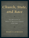 Church, State, and Race (eBook): The Discourse of American Religious Liberty, 1750–1900