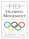 Historical Dictionary of the Olympic Movement (eBook)