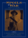 Spoils of War (eBook): Women of Color, Cultures, and Revolutions