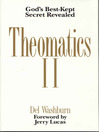 Theomatics II (eBook): God's Best-Kept Secret Revealed