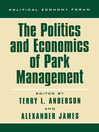 The Politics and Economics of Park Management (eBook)