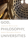 Cover image of God, Philosophy, Universities