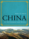 China (eBook): Its Environment and History