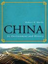 China (eBook): Its Environment and History