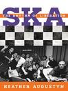 Ska (eBook): The Rhythm of Liberation