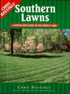 Southern Lawns (eBook): A Step-by-Step Guide to the Perfect Lawn