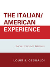 The Italian/American Experience (eBook): A Collection of Writings