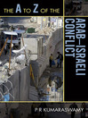 The A to Z of the Arab-Israeli Conflict (eBook)