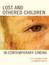 Lost and Othered Children in Contemporary Cinema (eBook)