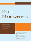 Exit Narratives (eBook): Reflections of Four Retired Teachers