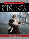 Historical Dictionary of Russian and Soviet Cinema (eBook)
