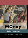 Money (eBook): Getting It, Using It, and Avoiding the Traps