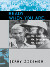 Ready When You Are, Mr. Coppola, Mr. Spielberg, Mr. Crowe (eBook)
