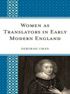 Women as Translators in Early Modern England (eBook)