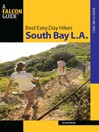 Best Easy Day Hikes South Bay L.A. (eBook)