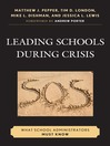 Leading Schools During Crisis (eBook): What School Administrators Must Know