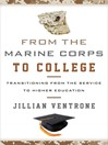 From the Marine Corps to College (eBook): Transitioning from the Service to Higher Education
