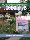 The Pacific Northwest Gardener's Book of Lists (eBook)