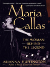 Maria Callas (eBook): The Woman behind the Legend