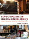 New Perspectives in Italian Cultural Studies (eBook): Definition, Theory, and Accented Practices