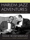 Harlem Jazz Adventures (eBook): A European Baron's Memoir, 1934-1969