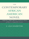 The Contemporary African-American Novel (eBook): Multiple Cities, Multiple Subjectivities, and Discursive Practices of Whiteness in Everyday Urban Encounters