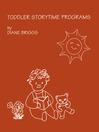 Toddler Storytime Programs (eBook)