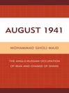 August 1941 (eBook): The Anglo-Russian Occupation of Iran and Change of Shahs
