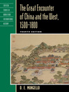 The Great Encounter of China and the West, 1500–1800 (eBook)