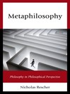 Metaphilosophy (eBook): Philosophy in Philosophical Perspective