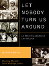 Let Nobody Turn Us Around (eBook): An African American Anthology