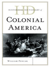 Historical Dictionary of Colonial America (eBook)