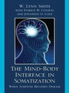 The Mind-Body Interface in Somatization (eBook): When Symptom Becomes Disease