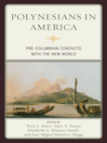Polynesians in America (eBook): Pre-Columbian Contacts with the New World