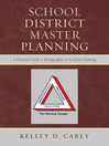 School District Master Planning (eBook): A Practical Guide to Demographics and Facilities Planning