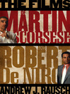 The Films of Martin Scorsese and Robert De Niro (eBook)