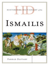 Historical Dictionary of the Ismailis (eBook)