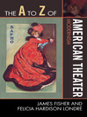 The A to Z of American Theater (eBook): Modernism