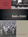 Bands of Sisters (eBook): U.S. Women's Military Bands during World War II
