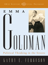 Emma Goldman (eBook): Political Thinking in the Streets