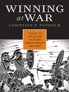 Winning at War (eBook): Seven Keys to Military Victory throughout History