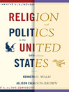 Religion and Politics in the United States (eBook)