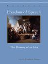 Freedom of Speech (eBook): The History of an Idea