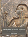 A Concise Survey of Western Civilization: Supremacies and Diversities throughout History (eBook): Volume 1: Prehistory to 1500