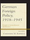 German Foreign Policy, 1918-1945 (eBook): A Guide to Current Research and Resources